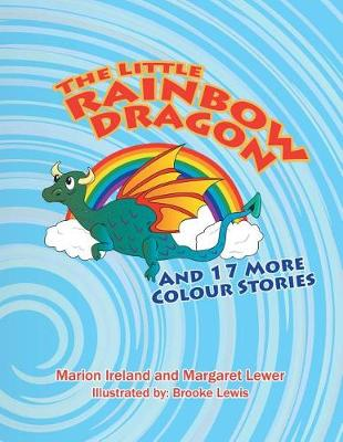 The Little Rainbow Dragon: And 17 More Colour Stories (Paperback)