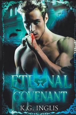 Eternal Covenant: An Eternal Novel (Paperback)