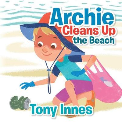 Archie Cleans Up the Beach (Paperback)