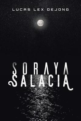 Soraya Salacia (Paperback)