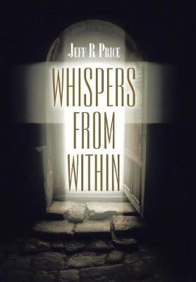 Whispers from Within (Hardback)