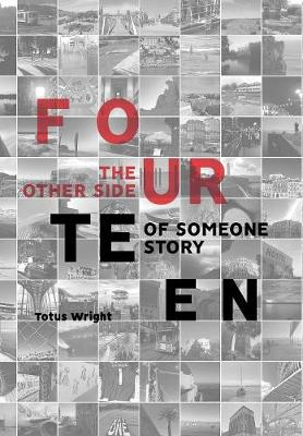 Fourteen: The Other Side of Someone Story (Hardback)