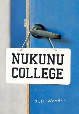 Nukunu College (Hardback)