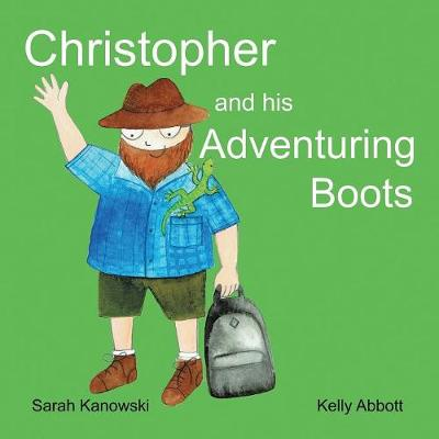 Christopher and His Adventuring Boots (Paperback)