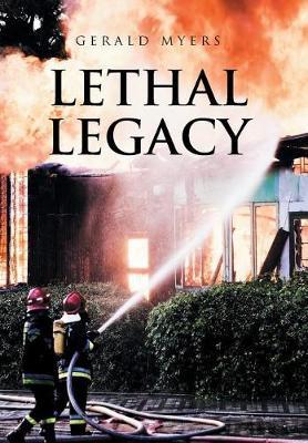Lethal Legacy (Hardback)