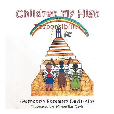 Children Fly High: Responsibility (Paperback)