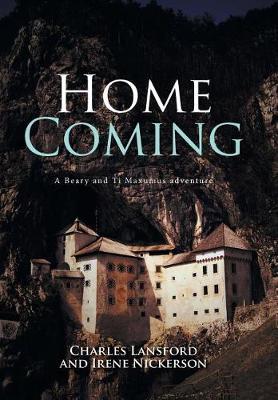Home Coming: A Beary and Ti Maxumus Adventure (Hardback)