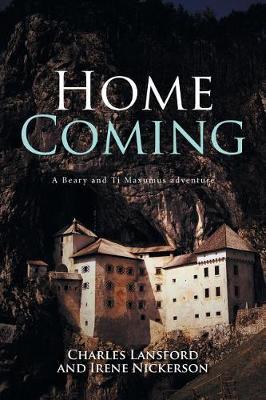 Home Coming: A Beary and Ti Maxumus Adventure (Paperback)