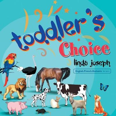 Toddler's Choice (Paperback)