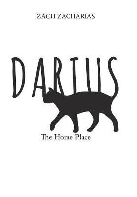 Darius: The Home Place (Hardback)