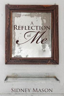 A Reflection of Me (Paperback)