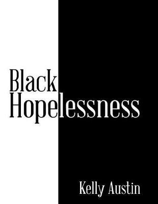 Black Hopelessness (Paperback)