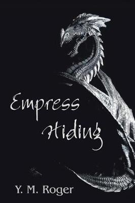 Empress Hiding (Paperback)