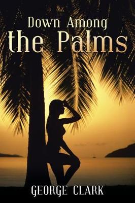 Down Among the Palms (Paperback)