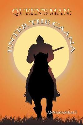 Queen's Man: Enter the Caana (Paperback)
