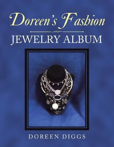 Doreen's Fashion Jewelry Album (Paperback)