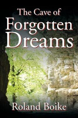 The Cave of Forgotten Dreams (Paperback)