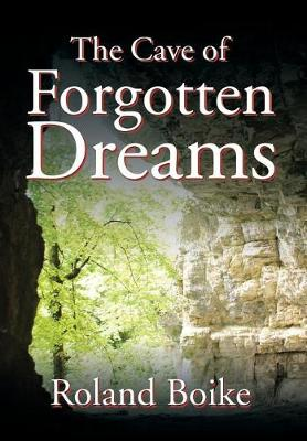 The Cave of Forgotten Dreams (Hardback)