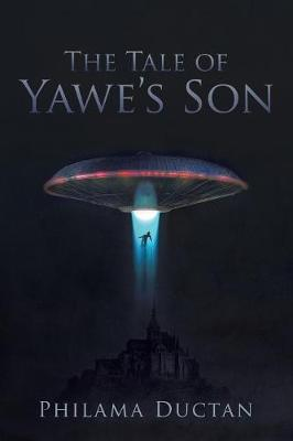 The Tale of Yawe's Son (Paperback)