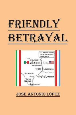 Friendly Betrayal (Paperback)