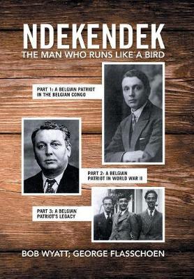 Ndekendek: The Man Who Runs Like a Bird (Hardback)