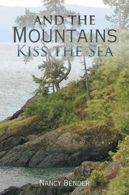 And the Mountains Kiss the Sea (Paperback)