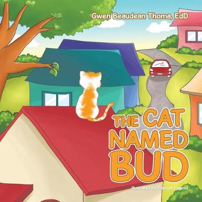 The Cat Named Bud (Paperback)