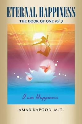 Eternal Happiness: The Book of One (Paperback)