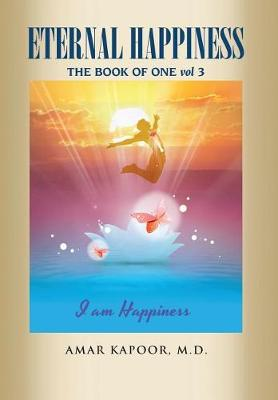 Eternal Happiness: The Book of One (Hardback)