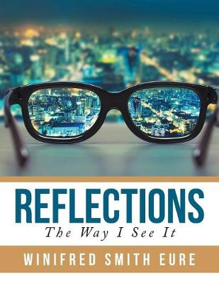 Reflections: The Way I See It (Paperback)
