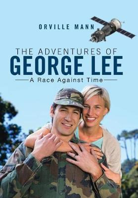 The Adventures of George Lee: A Race Against Time (Hardback)