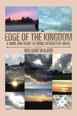 Edge of the Kingdom: A Mind- And Heart-Altering Interactive Novel (Paperback)