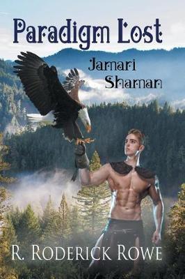 Paradigm Lost: Jamari Shaman (Paperback)