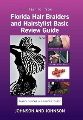 Florida 16-Hour Hair Braider Course: Hair for You (Hardback)