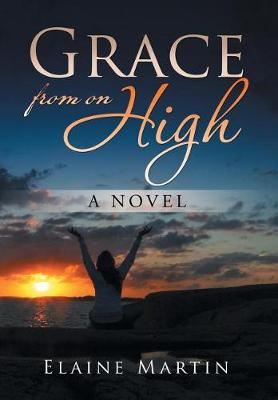 Grace from on High (Hardback)