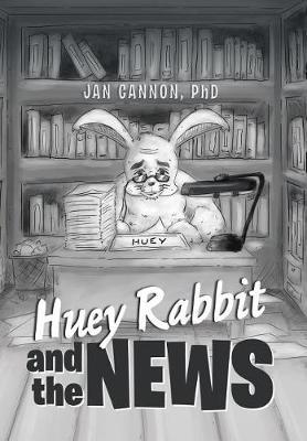 Huey Rabbit and the News (Hardback)