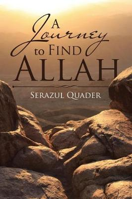 A Journey to Find Allah (Paperback)