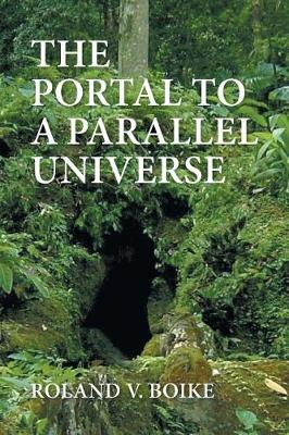 The Portal to a Parallel Universe (Paperback)