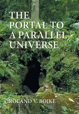 The Portal to a Parallel Universe (Hardback)