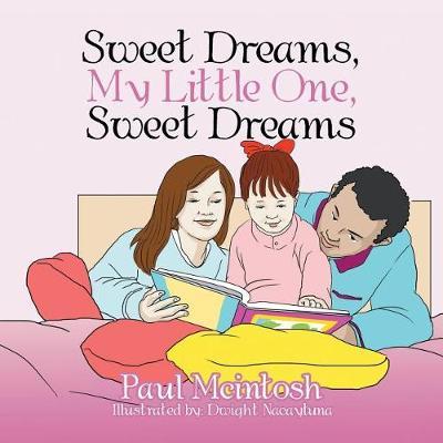 Sweet Dreams, My Little One, Sweet Dreams (Paperback)