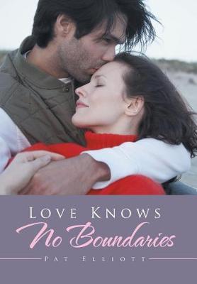 Love Knows No Boundaries (Hardback)