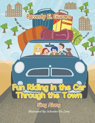 Fun Riding in the Car Through the Town: Sing Along (Paperback)