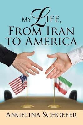 My Life, from Iran to America (Paperback)