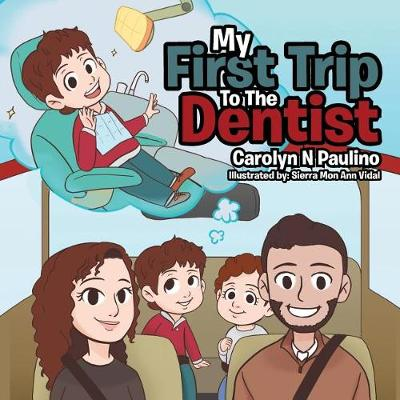 My First Trip to the Dentist (Paperback)