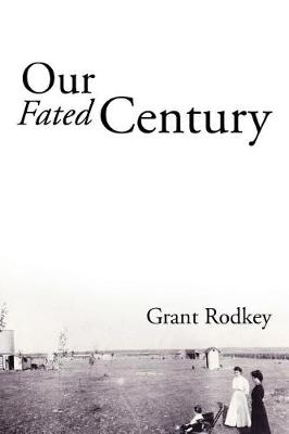 Our Fated Century (Paperback)