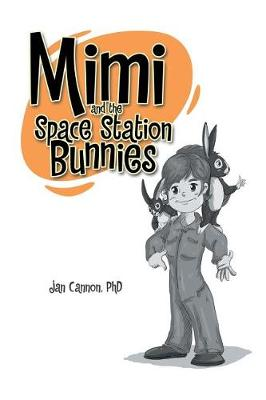 Mimi and the Space Station Bunnies (Paperback)