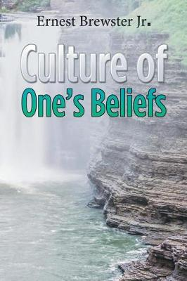 Culture of One's Beliefs (Paperback)