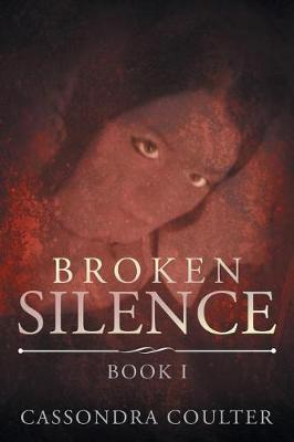 Broken Silence (Paperback)