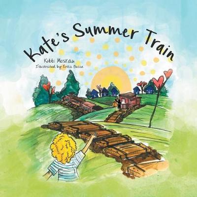 Kate's Summer Train (Paperback)