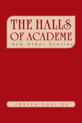 The Halls of Academe: And Other Stories (Paperback)